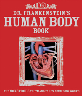 GeekDad Review: Dr  Frankenstein's Human Body Book by