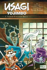 Usagi Yojimbo Vol. 27, A Town Called Hell, available July 17.