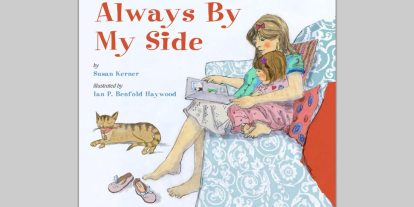 An Interview with Always by My Side author Susan Kerner