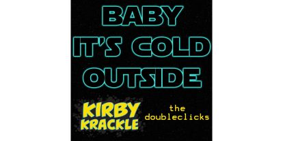 Warm Up With Kirby Krackle and The Doubleclicks