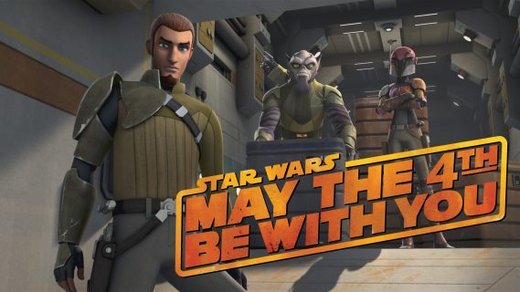 May The Fourth Be With You and Star Wars Rebels