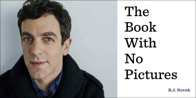 BJ Novak - Book With No Pictures