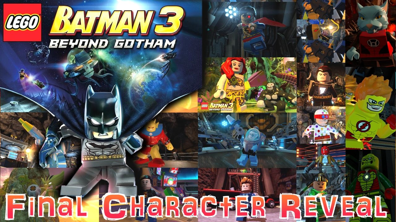 Lego Batman 3 Character List Lego Batman 3 Character