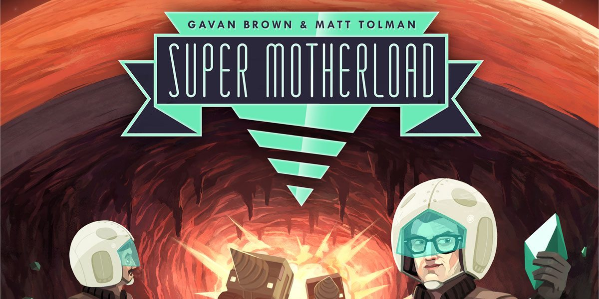 Super Motherload': Now for Your Tabletop! - GeekDad