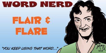 Word Nerd: Send Up a Flair