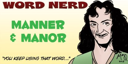 Word Nerd: In a Stately Manner