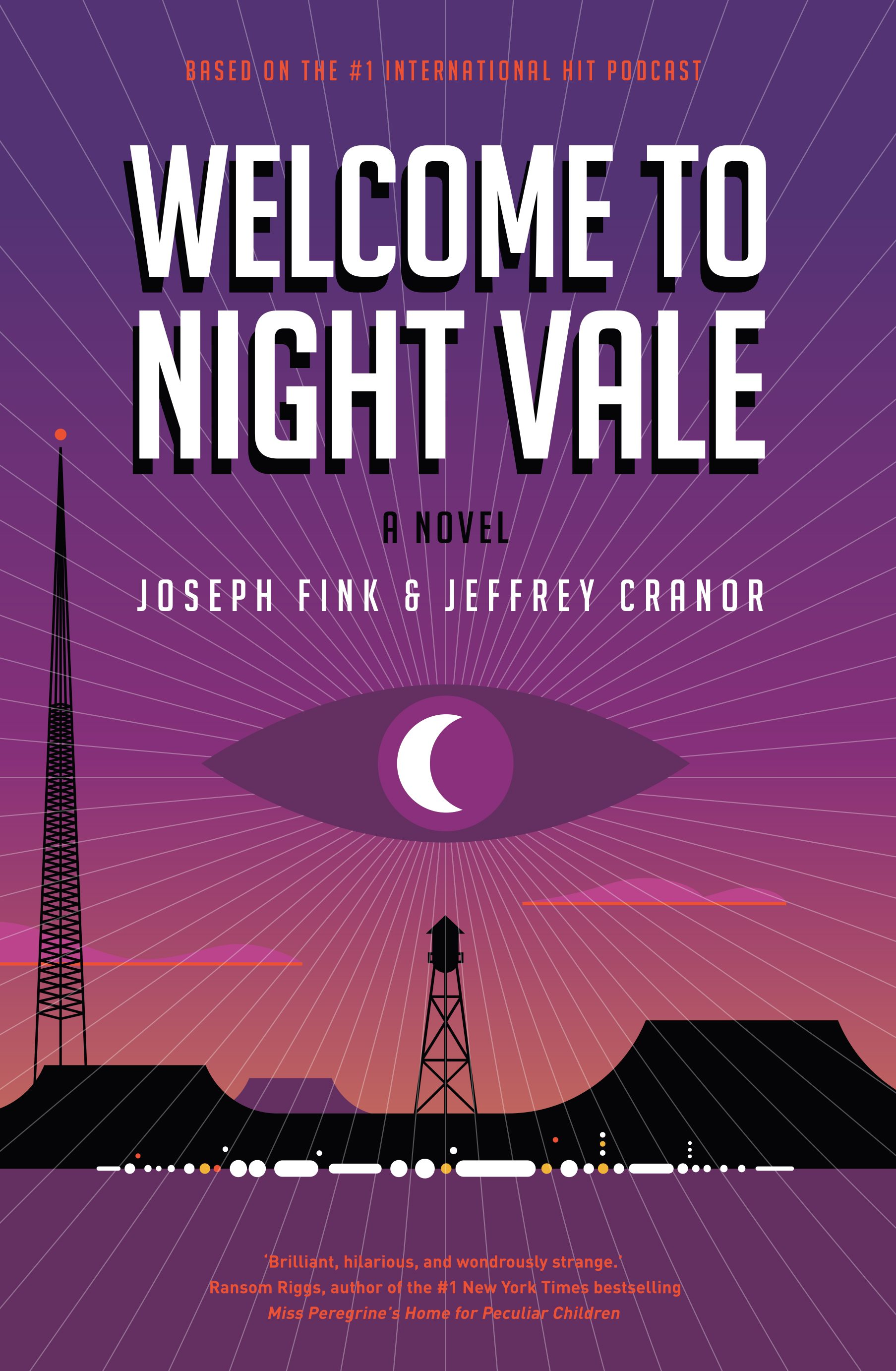 Image result for welcome to night vale a novel