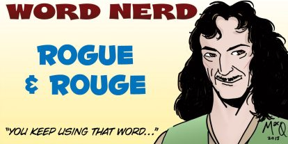 Word Nerd: A Tint of Rogue