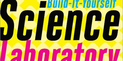 Review: 'The Annotated Build-It-Yourself Science Laboratory'