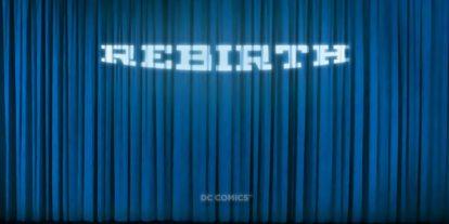 "DC Comics ""Rebirth"" Livestream From WonderCon This Saturday"