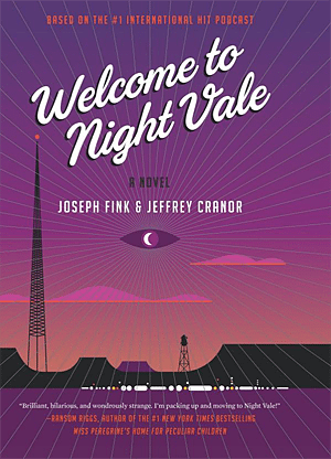 Welcome to Night Vale, Image: Harper Perennial