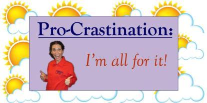 Procrastination Destination: Pure Escape