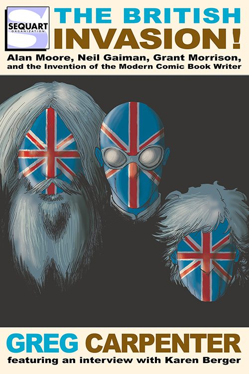 "Review: ""The British Invasion"" — Moore, Gaiman & Morrison"