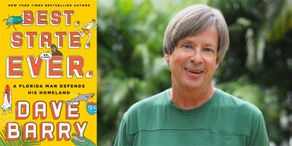 'Best. State. Ever.' Author Dave Barry Talks Gators, Sponges, and Swinging Seniors