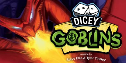'Dicey Goblins': Should I Stay or Should I Go?