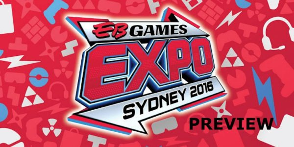 EB Games Expo 2016: Preview