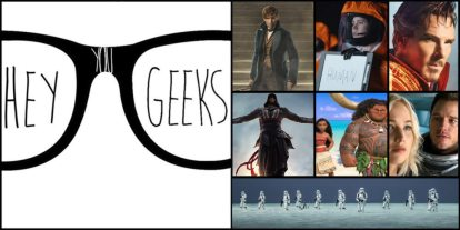Hey You Geeks #55: Fall Movies – From the Pottervese to a Galaxy, Far, Far Away