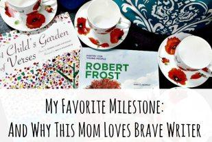 My Favorite Milestone: And Why I Love Brave Writer