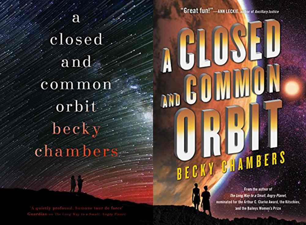A Closed and Common Orbit by Becky Chambers - rare Hard Cover 1st/1st