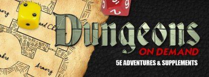 Kickstarter Alert: 'Dungeons On Demand' D&D Adventures
