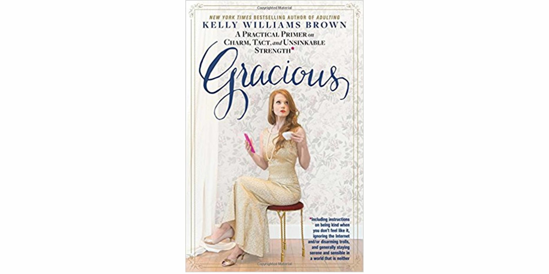 """Gracious"" by Kelly Williams Brown"